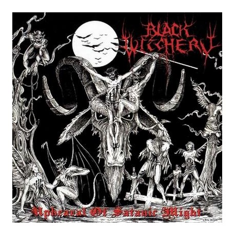"Black Witchery - ""Uphearal of Satanic Might"""