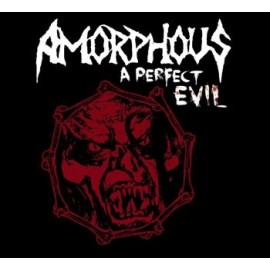 "Amorphous - ""A Perfect Evil"" digi"