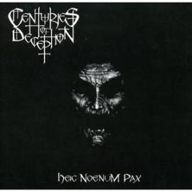 """Cenuries Of Deception - """"Heic Noenum Pax"""" rare"""