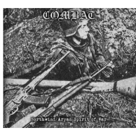 "Combat - ""Northwind/ Aryan Spitit Of War"""