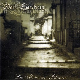 "Dark Sanctuary - ""Les Memoires  Blesses"""