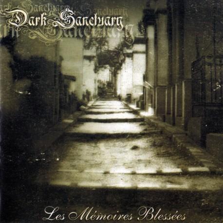 "Dark Sanctuary - ""Les Memoires  Blesses"""