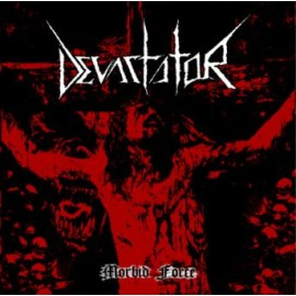 "Devastator - ""Morbid Force"""