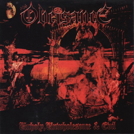"""Obeisance - """"Unholy, Unwholesome & Evil"""""""