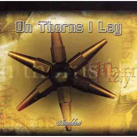 "On Thorns I Lay - ""Angeldust"""