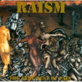 "Raism - ""The very Best of Pain"""