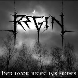 """Regin - """"Her Hvor Intet Lys Finnes"""""""