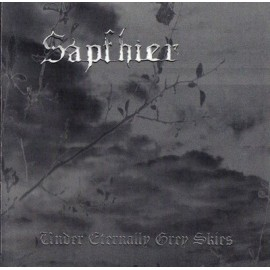 "Sapfhier - ""Under Eternally Grey Skies"""
