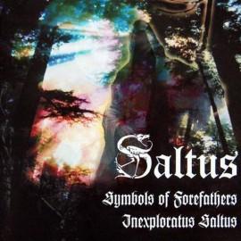 "Saltus - ""Symbols Of Forfathers & Inexploratus Saltus"""