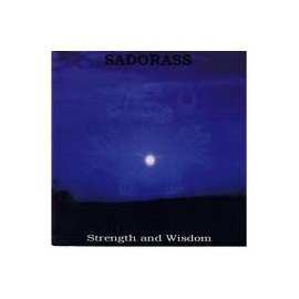 "Sadorass - ""Strength and Wisdom"""