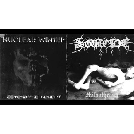"Soulcide/Nuklear Winter - ""Misanthropy""/""Beyond the Nought"""