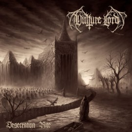 "VULTURE LORD - ""Desecration Rite"" Cd Pre order"