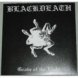 """BlackDeath - """"Grave of the Light"""""""