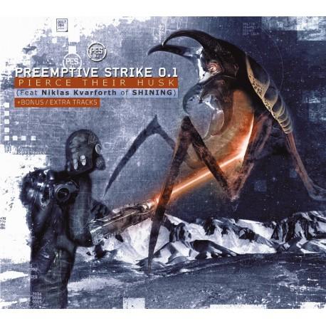 "PreEmptive Strike 0.1 - (with N.Kvarforth) ""Pierce their Husk"" digi pack PreOrder"