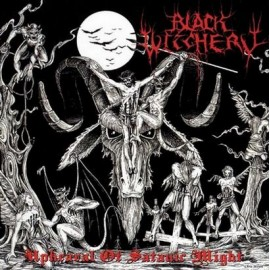 """Black Witchery - """"Uphearal of Satanic Might"""""""
