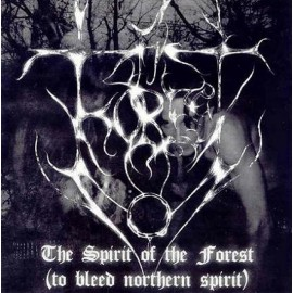 "A Forest - ""The Spirit of the Forest (To Bleed Northern Spirit)"""
