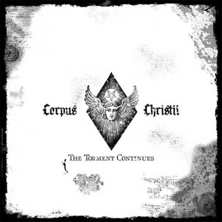 """Corpus Christii - """"The Torment Continues"""""""