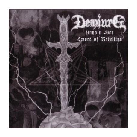 """Demiurg - """"Unholy War-Sword Of Rebellion"""""""