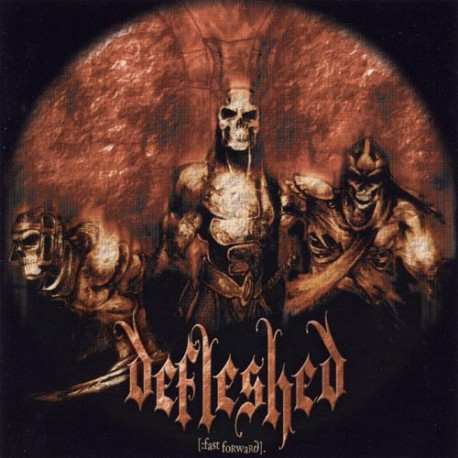 "Defleshed - ""Fast Forward- The Special Edition"""
