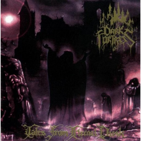 "Dark Fortress - ""Tales from eternal Dusk"""