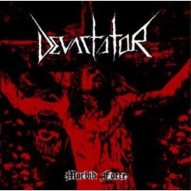 "Devastator - ""Morbid Force"""