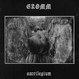 """Gromm - """"Sacrilegium"""""""