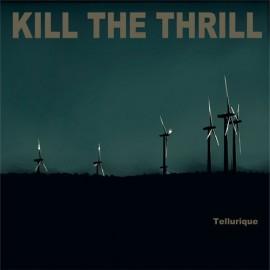 """Kill the Thrill - """"Tellurique"""" digi cd"""