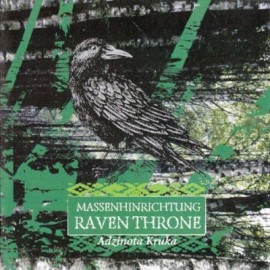 """Massenhinrichtung/ Raven Throne - """"Adzinota Kruka"""""""