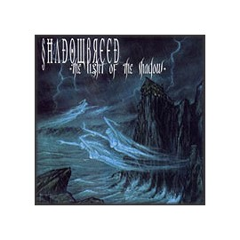 """Shadowbreed - """"The light of the Shadow"""""""