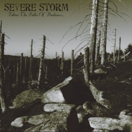 "Severe Storm - ""Follow the Paths of Darkness"""