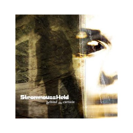 "StrommoussHeld - ""Behind the Curtain"""
