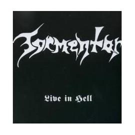 "Tormentor (Mayhem) - ""Live in Hell"""