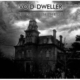 "Void Dweller - ""Night In Hell"""