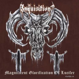 "Inquisition - ""Magnificent Glorification Of Lucifer"""